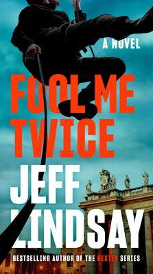 Fool Me Twice (A Riley Wolfe Novel #2) Cover Image