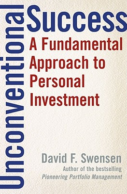 Unconventional Success: A Fundamental Approach to Personal Investment Cover Image