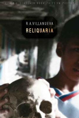Reliquaria (The Raz/Shumaker Prairie Schooner Book Prize in Poetry) Cover Image