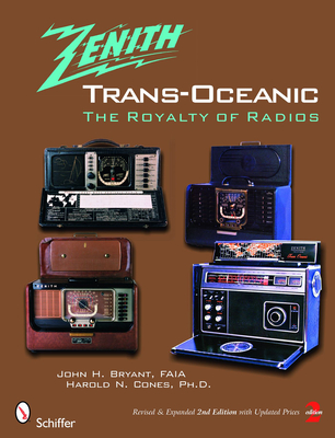 Zenith Trans-Oceanic: The Royalty of Radios Cover Image
