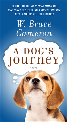 A Dog's Journey (Dog's Purpose #2) Cover Image