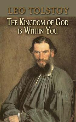 The Kingdom of God Is Within You (Dover Books on Western Philosophy) Cover Image
