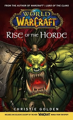 World of Warcraft: Rise of the HordeChristie Golden