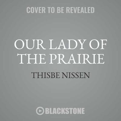 Our Lady of the Prairie Cover Image