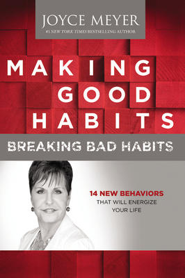 Making Good Habits, Breaking Bad Habits Cover
