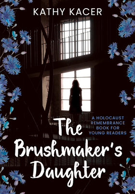 The Brushmaker's Daughter (Holocaust Remembrance #17) Cover Image