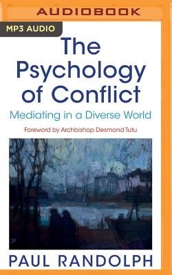The Psychology of Conflict: Mediating in a Diverse World Cover Image