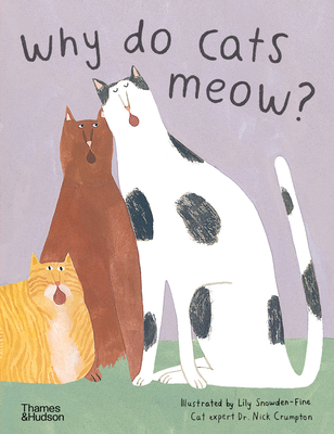Why do Cats Meow?: Curious Questions About Your Favorite Pets Cover Image