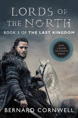Lords of the North Tie-in: A Novel (Saxon Tales #3) Cover Image