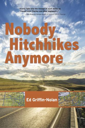 Nobody Hitchhikes Anymore Cover Image