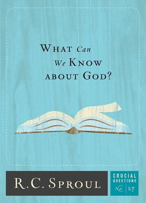 What Can We Know about God? (Crucial Questions #27) Cover Image