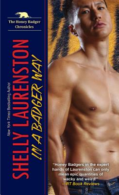 In a Badger Way: A Honey Badger Shifter Romance (The Honey Badger Chronicles #2) Cover Image