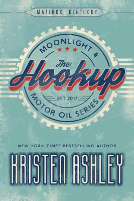 The Hookup (Moonlight and Motor Oil #1) Cover Image