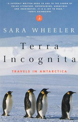Terra Incognita: Travels in Antarctica Cover Image