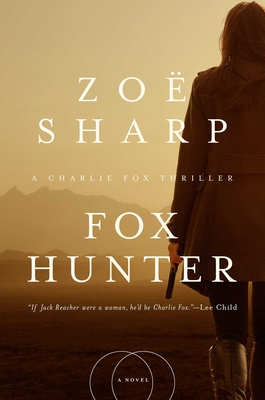 Fox Hunter: A Charlie Fox Thriller Cover Image