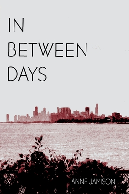 In Between Days: A Coming of Age Story Cover Image