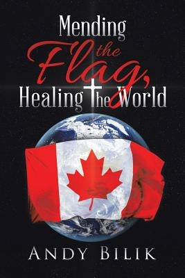 Cover for Mending the Flag, Healing the World