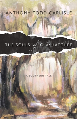 The Souls of Clayhatchee Cover Image