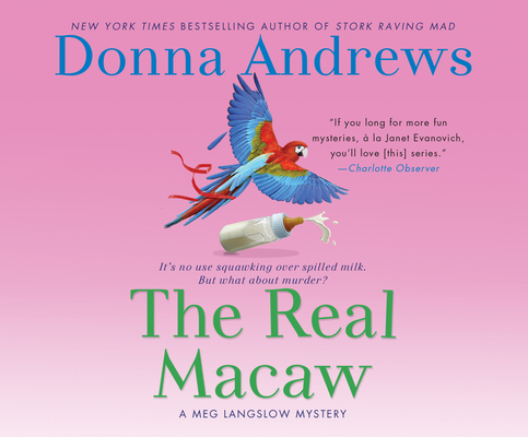 The Real Macaw (Meg Langslow Mysteries #13) Cover Image