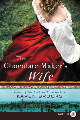 The Chocolate Maker's Wife: A Novel Cover Image