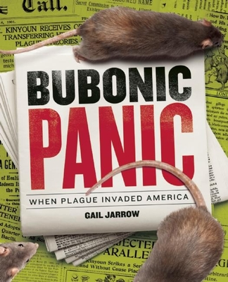 Bubonic Panic: When Plague Invaded America Cover Image