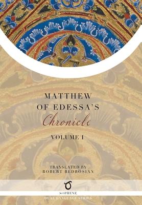 Matthew of Edessa's Chronicle: Volume 1 Cover Image