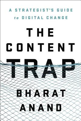 The Content Trap: A Strategist's Guide to Digital Change Cover Image