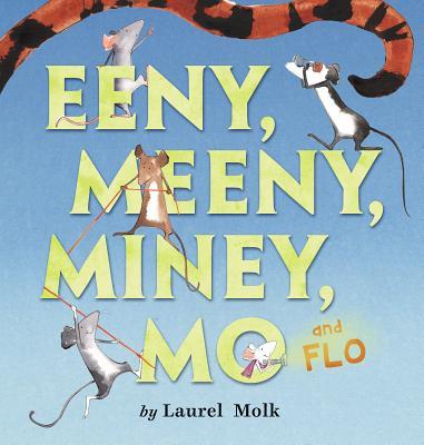 Eeny, Meeny, Miney, Mo, and FLO! Cover Image