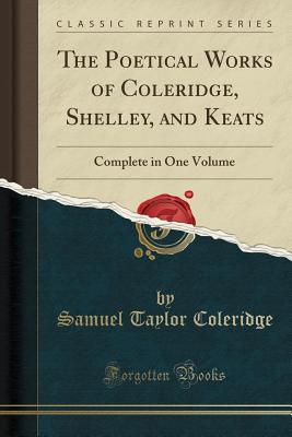 Cover for The Poetical Works of Coleridge, Shelley, and Keats