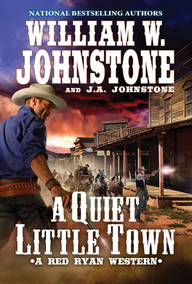 A Quiet, Little Town (A Red Ryan Western #4) Cover Image