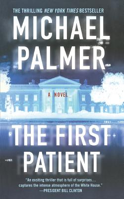 The First Patient: A Novel Cover Image