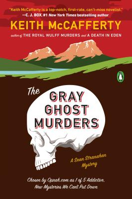 The Gray Ghost Murders: A Novel (A Sean Stranahan Mystery #2) Cover Image