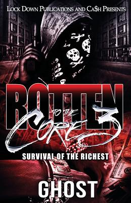 Rotten to the Core 3: Survival of the Richest Cover Image