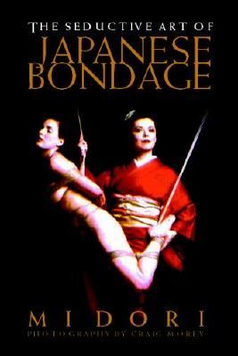 Seductive Art of Japanese Bondage Cover Image