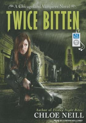 Cover for Twice Bitten (Chicagoland Vampires Novels #3)