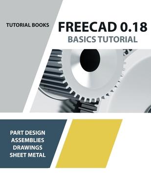 FreeCAD 0.18 Basics Tutorial Cover Image