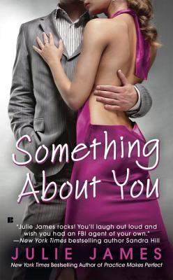 Something About You (An FBI/US Attorney Novel) Cover Image