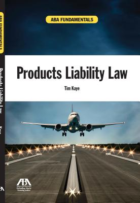 ABA Fundamentals: Products Liability Law Cover Image