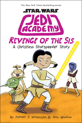 Revenge of the Sis (Star Wars: Jedi Academy #7) Cover Image