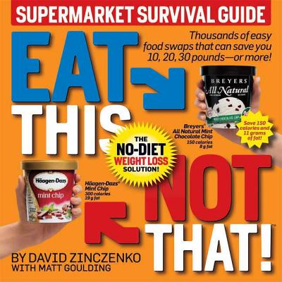 Eat This Not That! Supermarket Survival Guide Cover