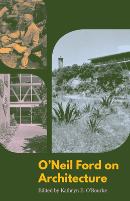 O'Neil Ford on Architecture Cover Image
