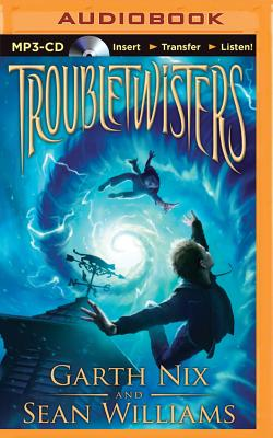 Troubletwisters (Troubletwisters (Audio) #1) Cover Image