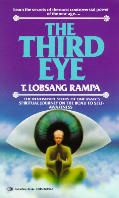 The Third Eye: The Renowned Story of One Man's Spiritual Journey on the Road to Self-Awareness Cover Image