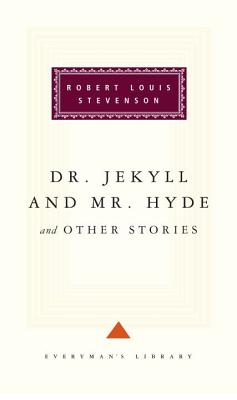 Dr. Jekyll and Mr. Hyde and Other Stories Cover