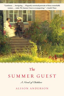 The Summer Guest: A Novel of Chekhov Cover Image