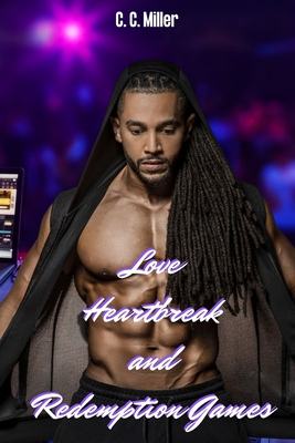 Love Heartbreak and Redemption Games Cover Image