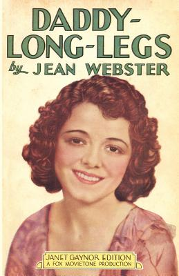 Daddy-Long-Legs: Janet Gaynor Edition Cover Image