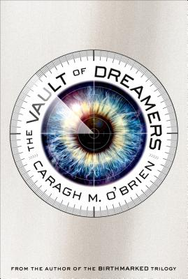 Cover for The Vault of Dreamers (The Vault of Dreamers Trilogy #1)