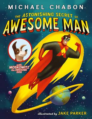 Cover for Astonishing Secret of Awesome Man