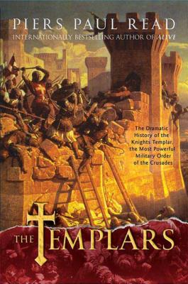 The Templars: The Dramatic History of the Knights Templar